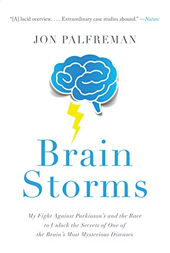 9781443430579: Brain Storms: My Fight Against Parkinson's and the Race to Unlock the Secrets of One of the Brain's Most Mysterious Diseases