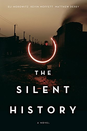 9781443430593: The Silent History