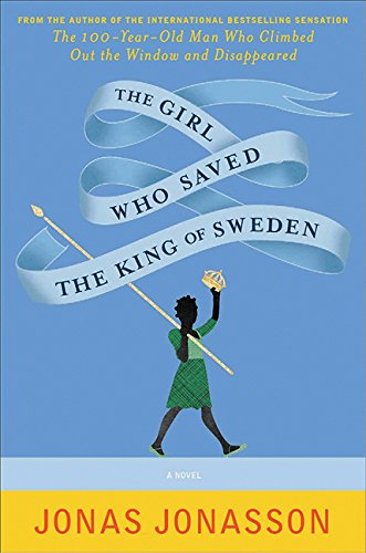 9781443431606: The Girl Who Saved The King Of Sweden