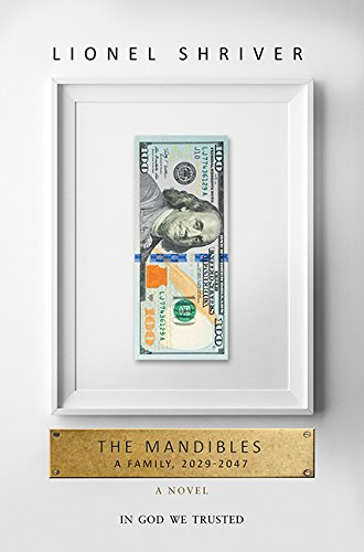 9781443434010: The Mandibles: A Family, 2029-2047