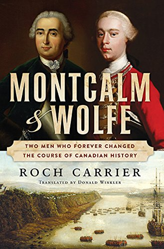 Montcalm And Wolfe: Carrier, Roch