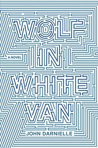 Wolf In White Van: John Darnielle