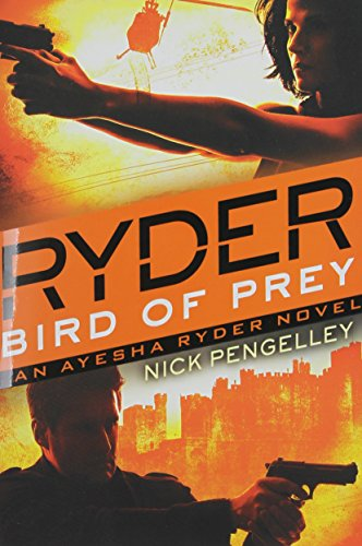 Ryder: Bird Of Prey: Pengelley, Nicholas
