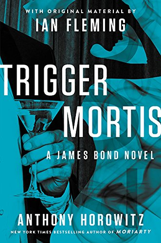 9781443439992: Trigger Mortis: With Original Material by Ian Fleming