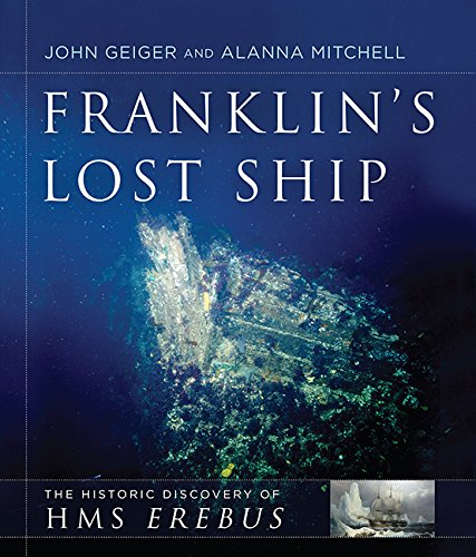 9781443444170: Franklin's Lost Ship: The Historic Discovery of HMS Erebus