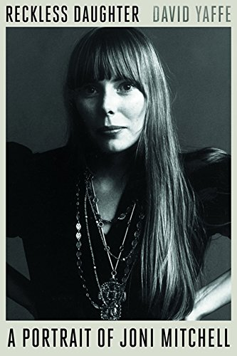 9781443444811: Reckless Daughter: A Portrait of Joni Mitchell