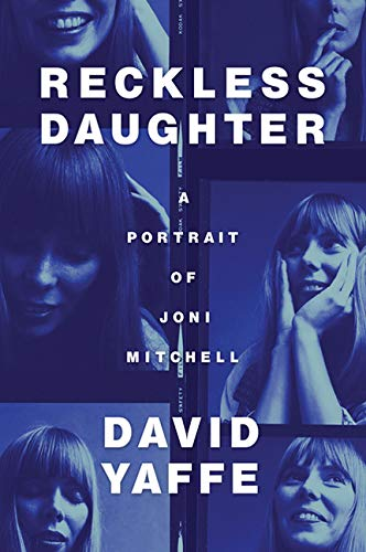 9781443444828: Reckless Daughter: A Portrait of Joni Mitchell