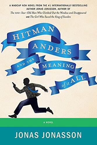 9781443446761: Hitman Anders and the Meaning of It All