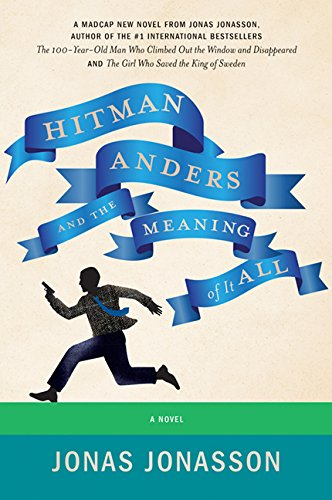 9781443446778: Hitman Anders and the Meaning of It All
