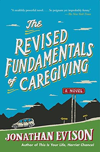 9781443447478: The Revised Fundamentals of Caregiving: A Novel
