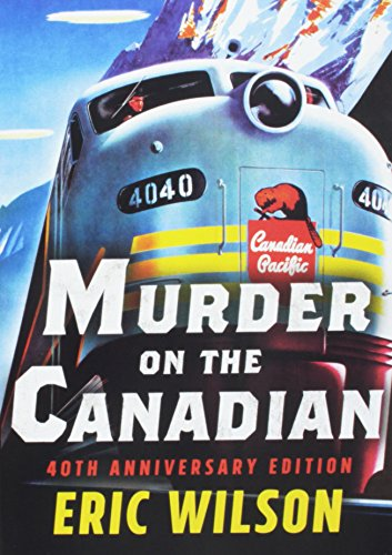 9781443450157: Murder On The Canadian: 40th Anniversary Edition