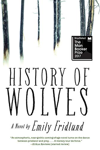 9781443453752: History of Wolves: A Novel