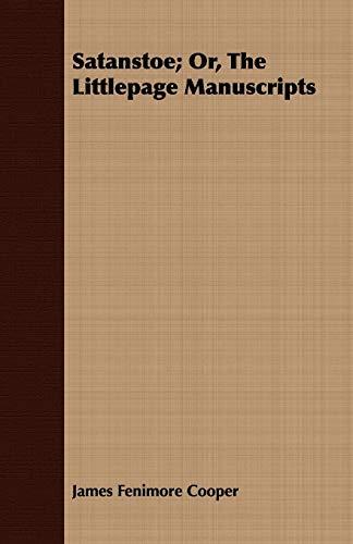 9781443700559: Satanstoe; Or, the Littlepage Manuscripts