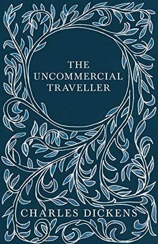 9781443701495: The Uncommercial Traveller