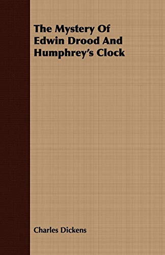 The Mystery of Edwin Drood and Humphrey's Clock (1443701521) by Dickens, Charles