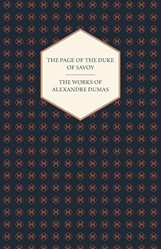 The Works Of Alexandre Dumas - The: Alexandre Dumas
