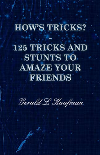 9781443702409: How's Tricks? - 125 Tricks and Stunts to Amaze Your Friends