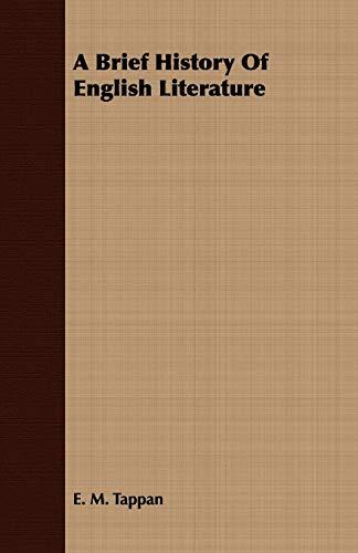 A Brief History Of English Literature: E. M. Tappan