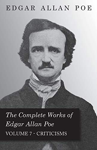 9781443710138: The Complete Works of Edgar Allan Poe; Criticisms - Vol. 7