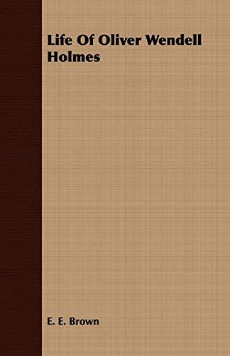 9781443712545: Life Of Oliver Wendell Holmes