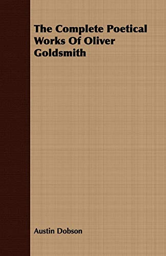 9781443713382: The Complete Poetical Works Of Oliver Goldsmith