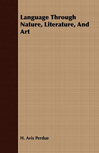 9781443713771: Language Through Nature, Literature, And Art