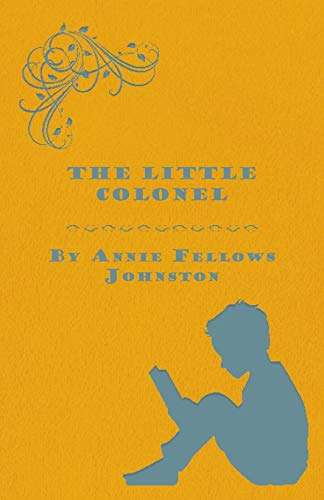9781443715850: The Little Colonel