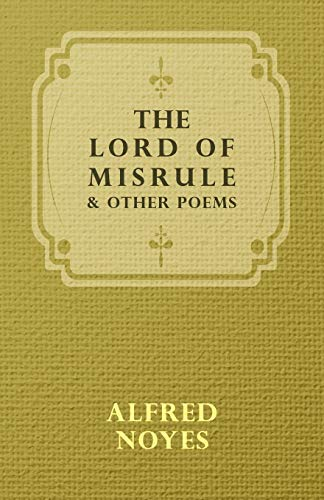 9781443716680: The Lord Of Misrule, And Other Poems