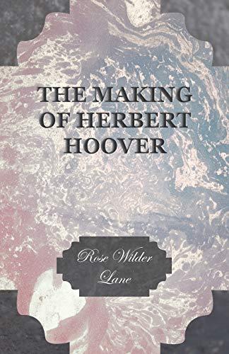 9781443717564: The Making of Herbert Hoover