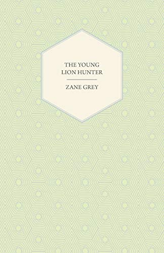 9781443718790: The Young Lion Hunter