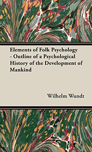 9781443720595: Elements of Folk Psychology - Outline of a Psychological History of the Development of Mankind