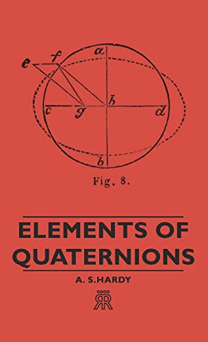 9781443720618: Elements of Quaternions