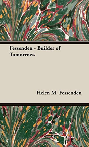 9781443721301: Fessenden - Builder of Tomorrows