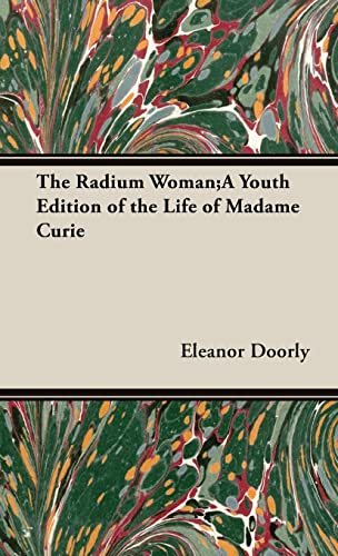 The Radium Woman: Eleanor Doorly