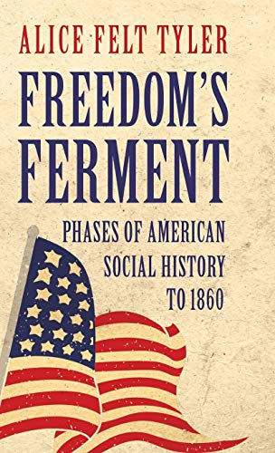 9781443721585: Freedom's Ferment - Phases of American Social History to 1860