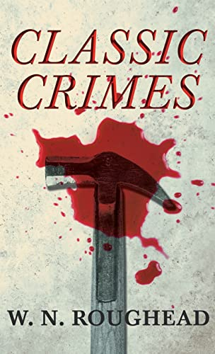9781443721875: Classic Crimes