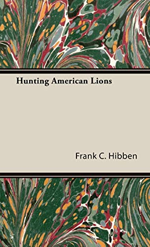 9781443721882: Hunting American Lions