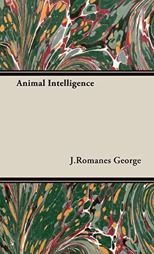 Animal Intelligence: J. Romanes George