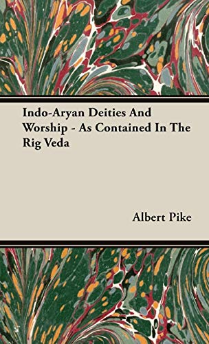 9781443722278: Indo-Aryan Deities And Worship - As Contained In The Rig Veda