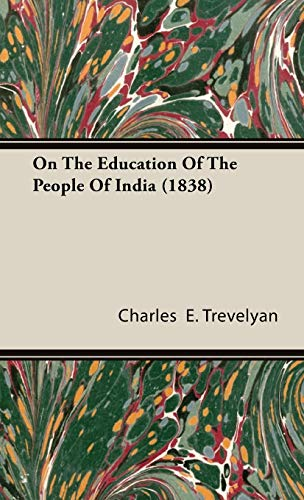 9781443722384: On The Education Of The People Of India (1838)