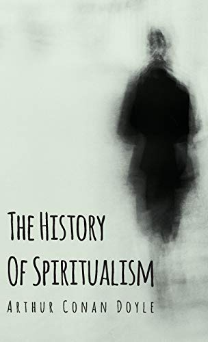 9781443722605: The History of Spiritualism