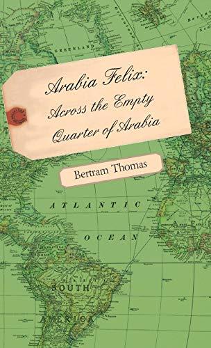 9781443723459: Arabia Felix: Across the Empty Quarter of Arabia