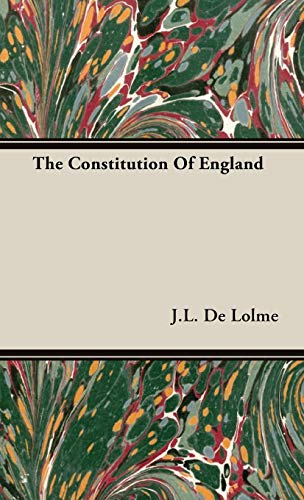 9781443723558: The Constitution Of England
