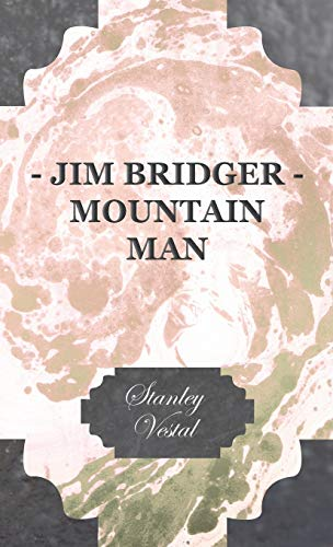 9781443723794: Jim Bridger - Mountain Man