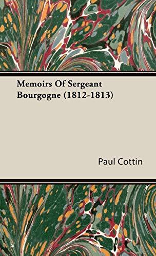 9781443724203: Memoirs Of Sergeant Bourgogne (1812-1813)