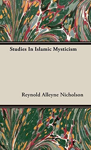 Studies in Islamic Mysticism (1443724637) by Nicholson, Reynold Alleyne