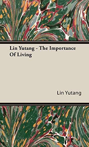 9781443724722: Lin Yutang - The Importance Of Living