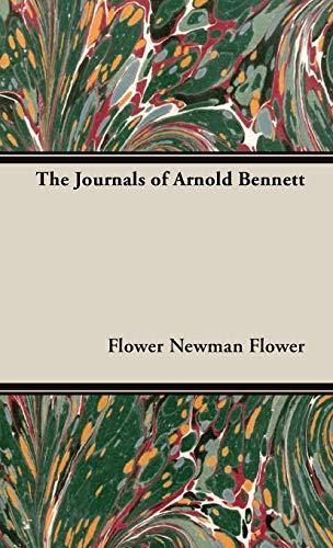 The Journals of Arnold Bennett: Newman Flower