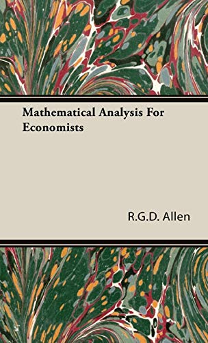 9781443725224: Mathematical Analysis For Economists