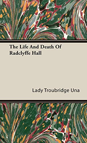 9781443725422: The Life And Death Of Radclyffe Hall